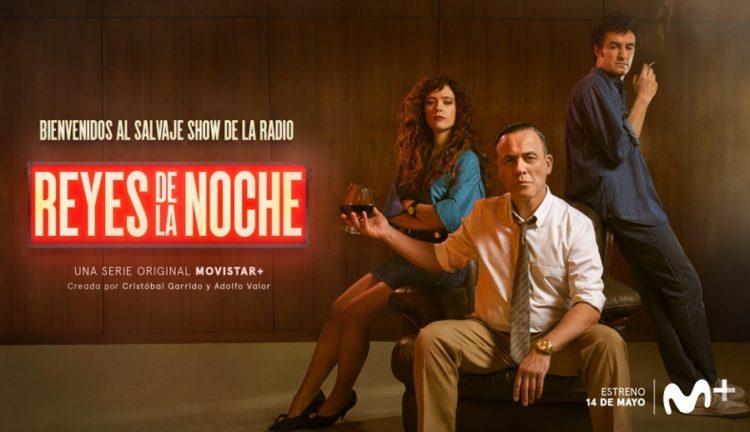 REYES DE LA NOCHE la nueva serie original Movistar+, se estrena el 14 de mayo